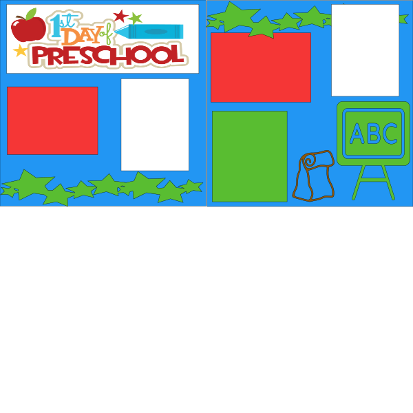 1ST DAY OF PRESCHOOL   --   page kit
