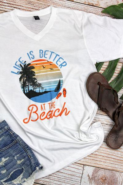 Life is better at the beach Tee