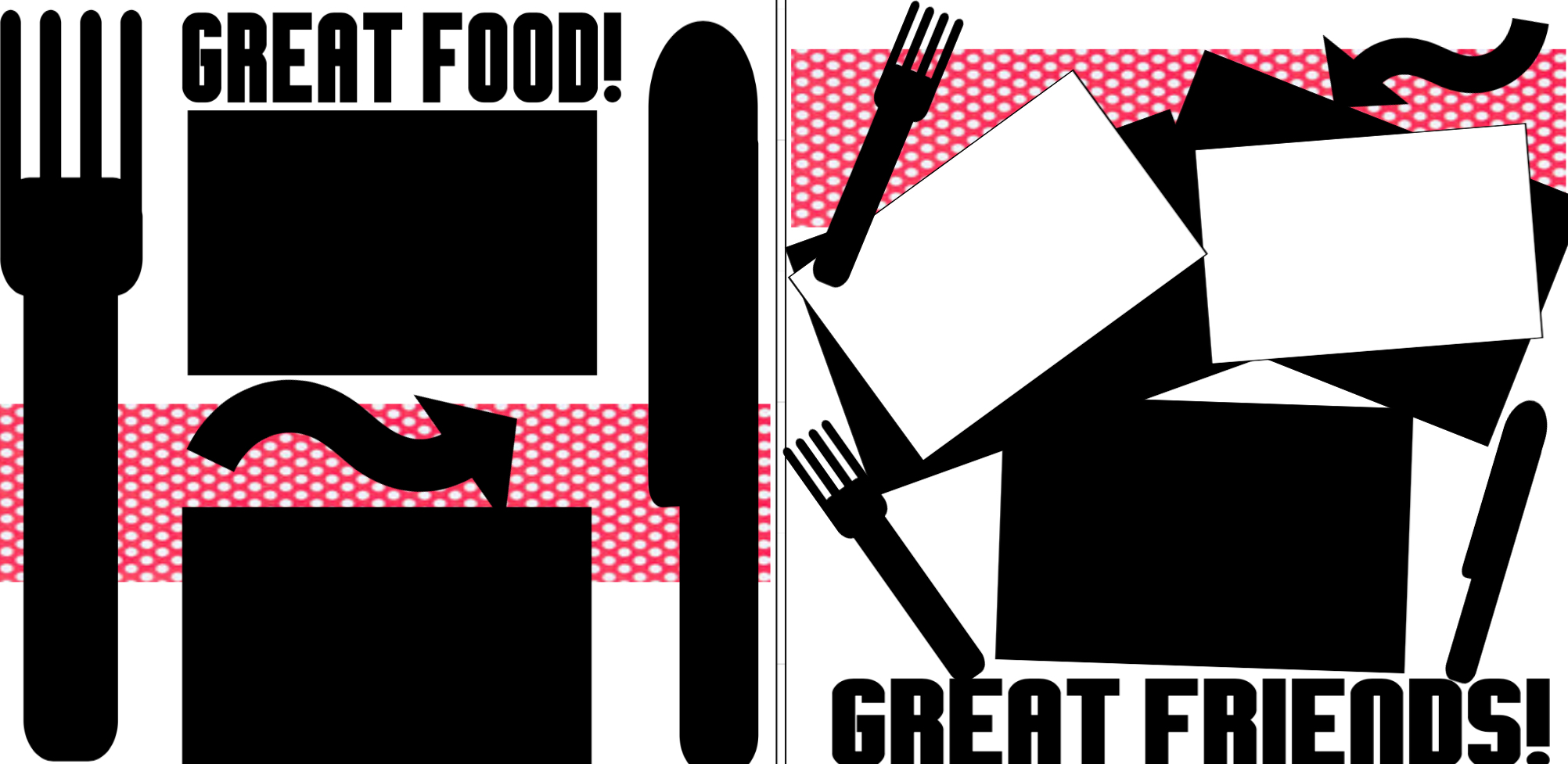 Great Food ! Great friends!   Page Kit