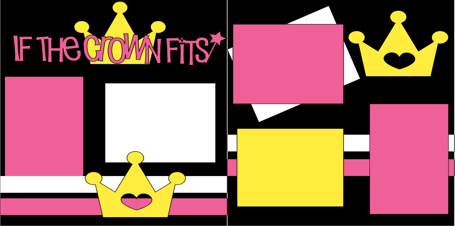 """PRINCESS """"IF THE CROWN FITS""""  page kit"""