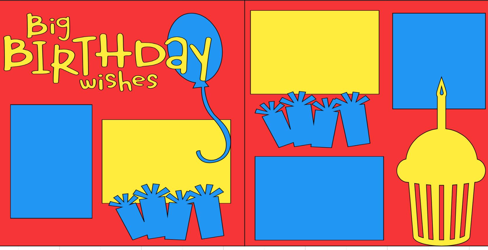 Big Birthday Wishes- page kit