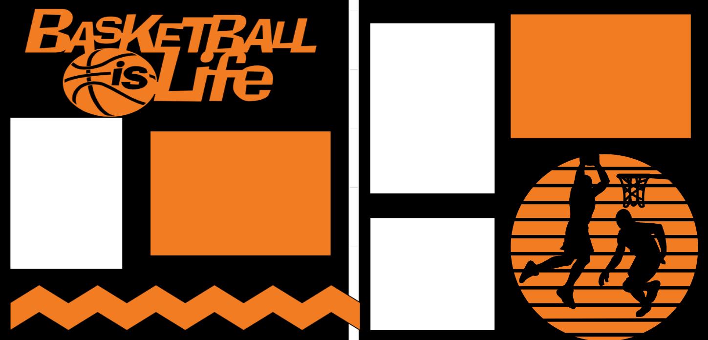 Basketball is life -page kit