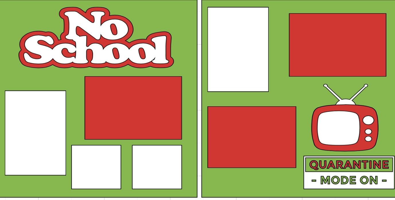 No School Quarantined--  page kit