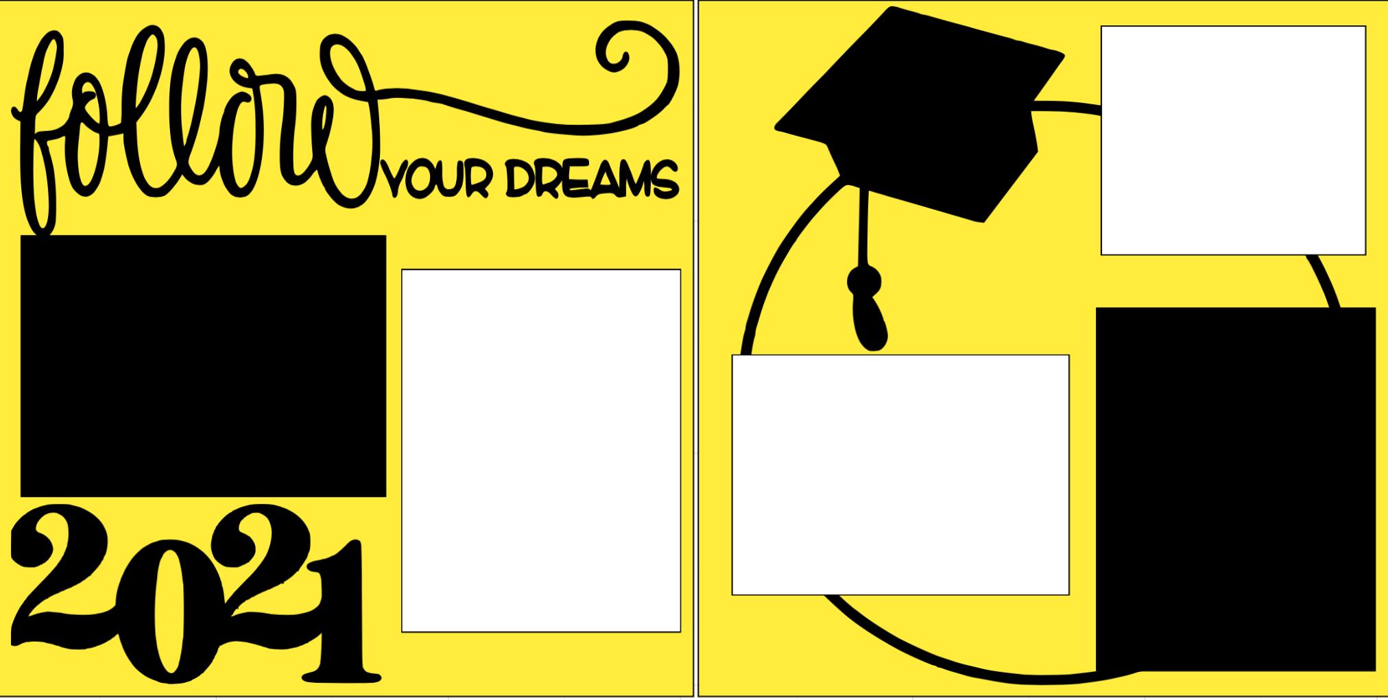 2021 Follow your Dreams GRADUATION -  page kit