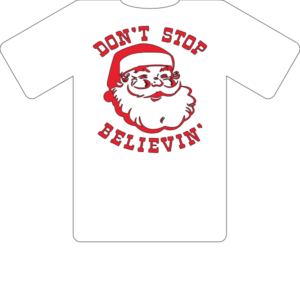 T-SHIRT DON'T STOP BELIEVIN' SANTA CHRISTMAS