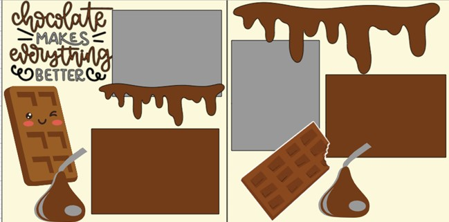 Chocolate make everything Better -  page kit