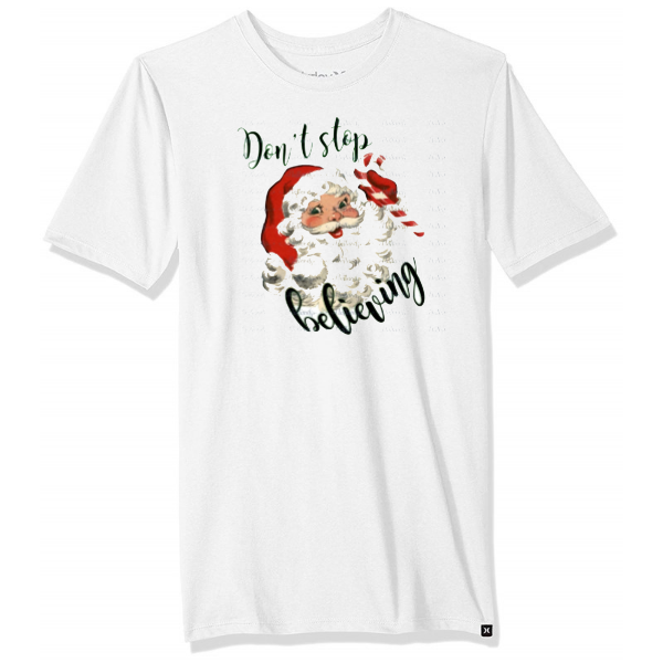 SANTA DON'T STOP BELIEVING