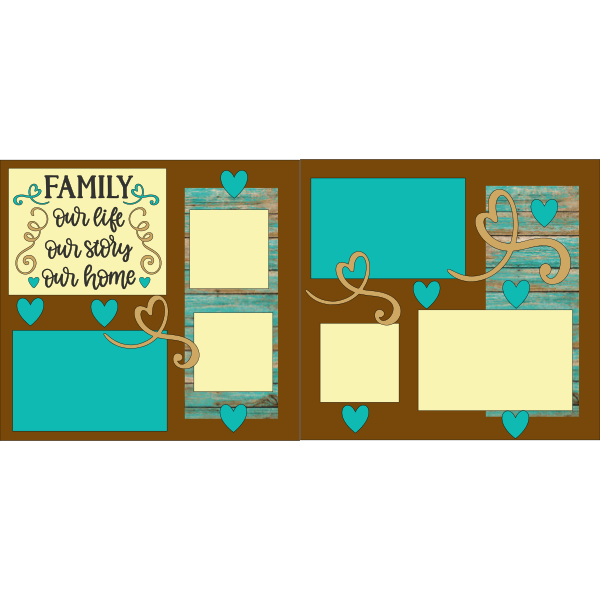 FAMILY OUR LIFE, OUR STORY, OUR HOME  -basic page kit