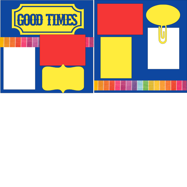 GOOD TIMES!!!  -basic page kit