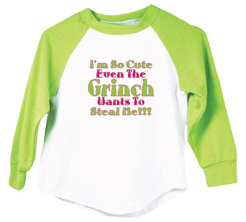 I'M SO CUTE EVEN THE GRINCH WANTS TO STEAL ME RAGLAN
