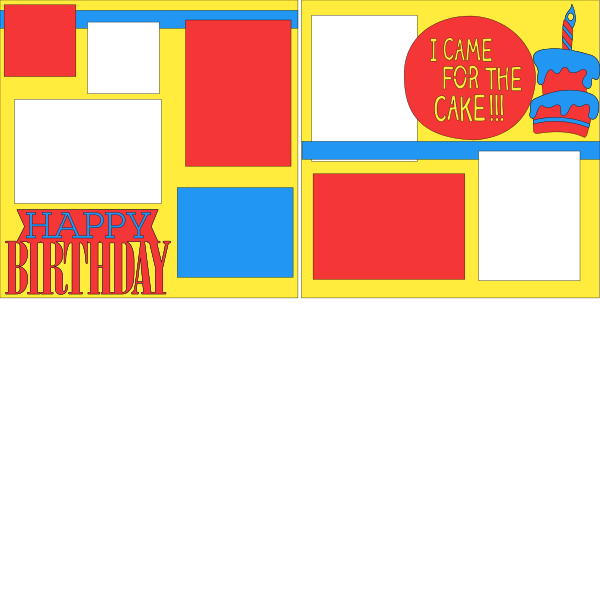 HAPPY BIRTHDAY(HERE FOR  THE CAKE)   -basic page kit