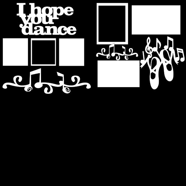 I HOPE YOU DANCE 2  -basic page kit