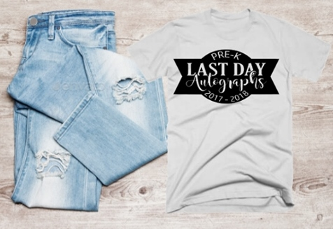 LAST DAY OF SCHOOL AUOTGRAPH SHIRTS GRADES PRE-K -12TH
