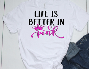 LIFE IS BETTER IN PINK TEE