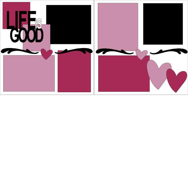 LIFE IS GOOD ***  -basic page kit