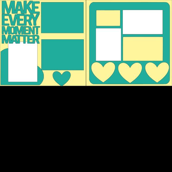 MAKE EVERY MOMENT MATTER  -basic page kit