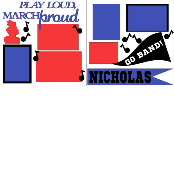 MARCH LOUD PLAY PROUD PERSONALIZE  BAND  page kit