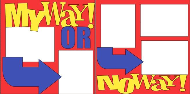 MY WAY OR NO WAY!  -  page kit