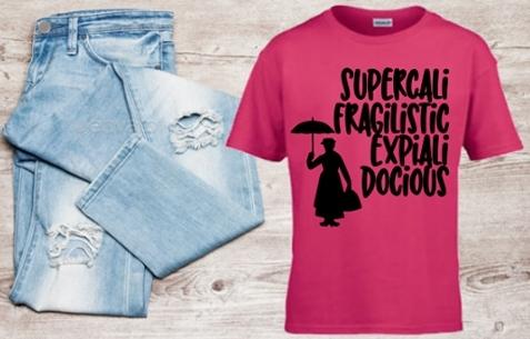 DISNEY MARY POPPINS SUPERCALIFRAGILISTICEXPIALIDOCIOUS