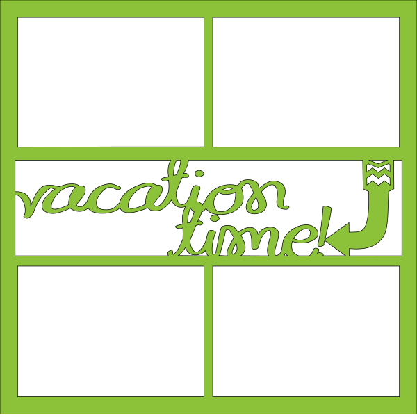 VACATION TIME  OVERLAY -1 PAGE
