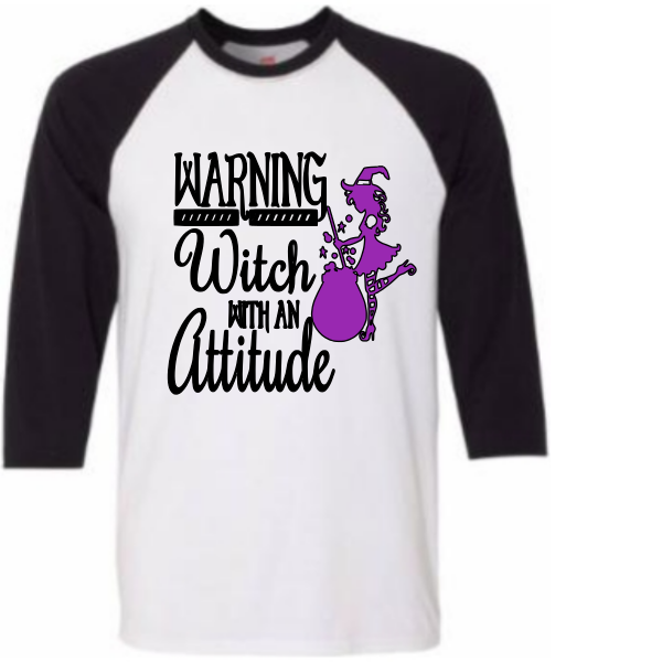 WARNING WITCH WITH AN ATTITUDE RAGLAN