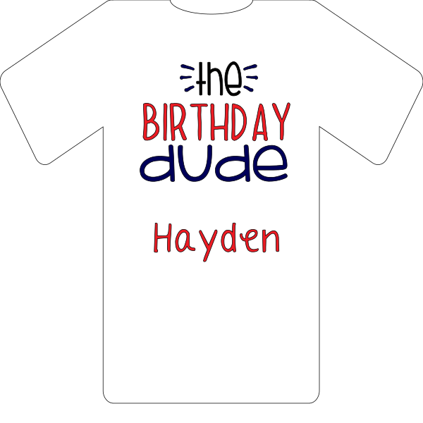 T-SHIRT THE BIRTHDAY DUDE