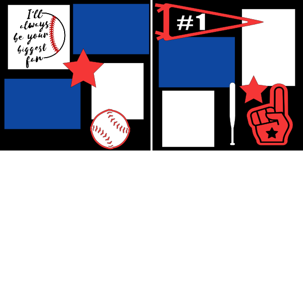 I'll always be your biggest fan baseball - page kit