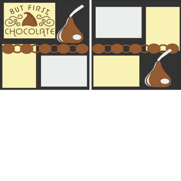 But first ...Chocolate   - PAGE KIT