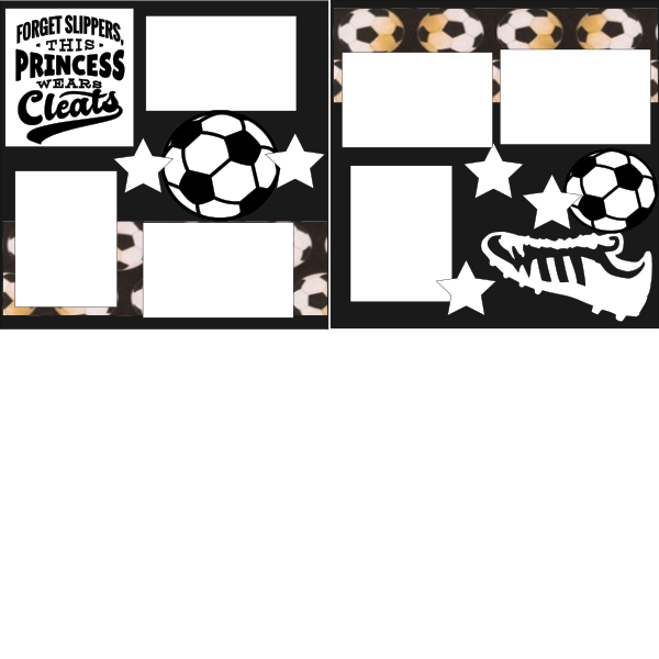 SOCCER FORGET SLIPPERS THIS PRINCESS WEARS CLEATS   -basic page kit