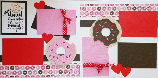 "I ""DONUT"" KNOW WHAT I WOULD DO WITHOUT YOU  page kit"