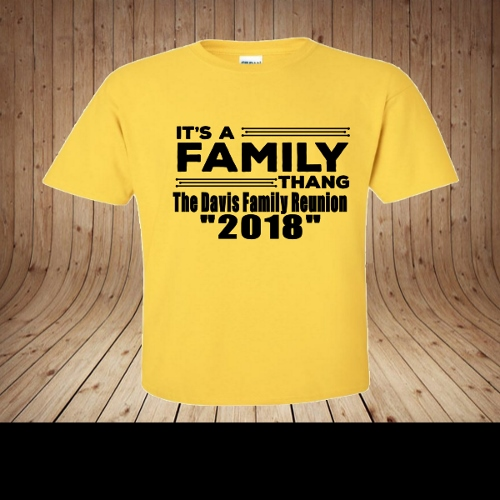 IT'S A FAMILY THANG FAMILY REUNION PERSONALIZED SHIRTS