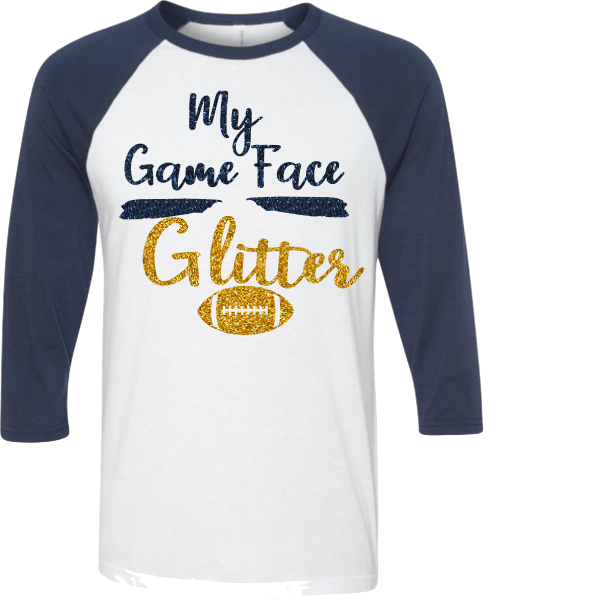 MY GAME FACE HAS GLITTER-FOOTBALL MOM TEE