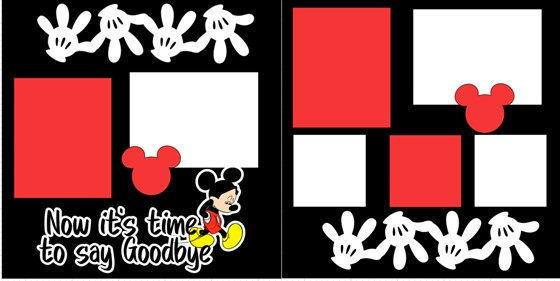 DISNEY- NOW IT'S TIME TO SAY GOODBYE    -  page kit