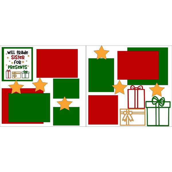 CHRISTMAS WILL TRADE SISTER FOR PRESENTS  -basic page kit
