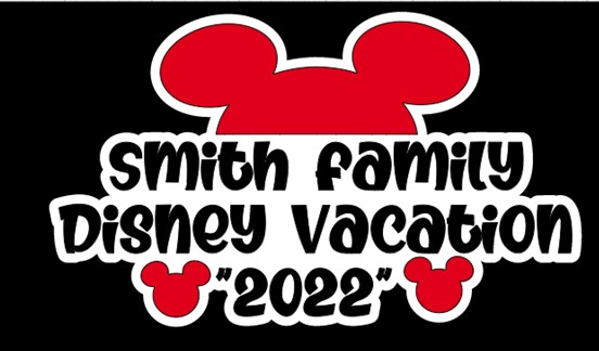 PERSONALIZED FAMILY DISNEY TRIP TITLE